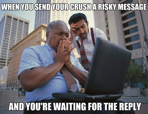 What is the riskiest message you have said to your gf