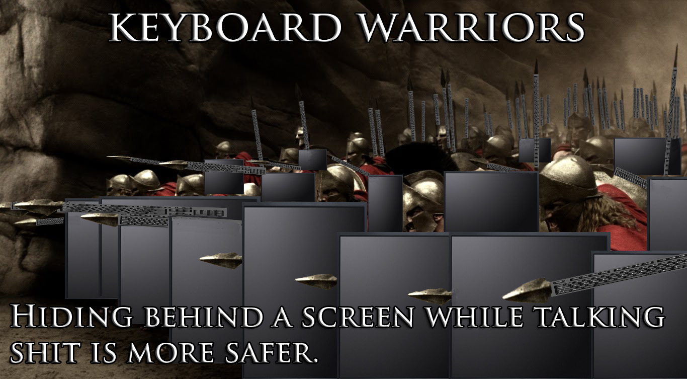 KEYBOARD WARRIORS - Meme by life_mystery :) Memedroid