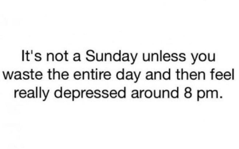 Pretty much my sundays