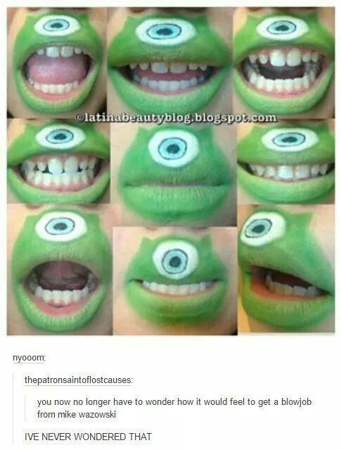 id probly mouth fuk mike wazowski im just sayin - Meme by