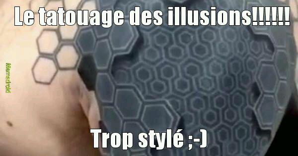 La meilleure illusion!!!