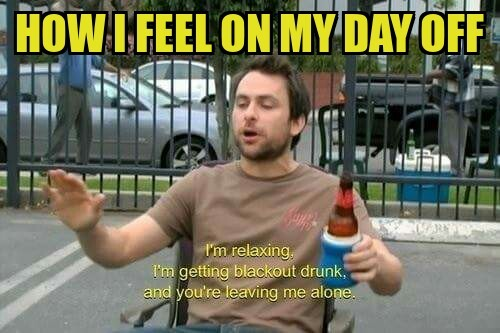 Funny Meme Day Off : How i feel on my day off meme by darwood rules memedroid
