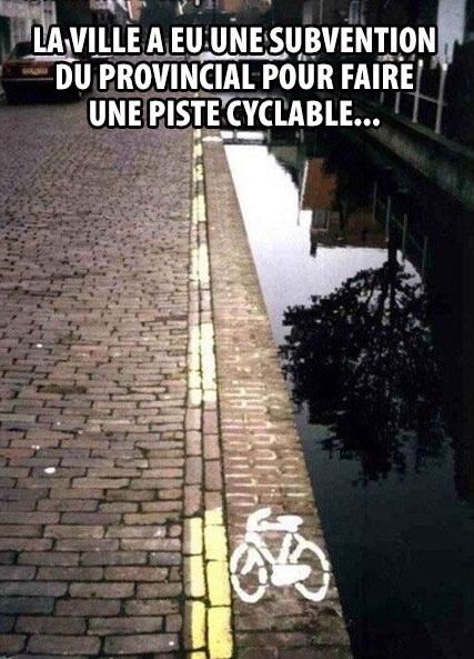 la piste cyclable qui tombe à l'eau!!!