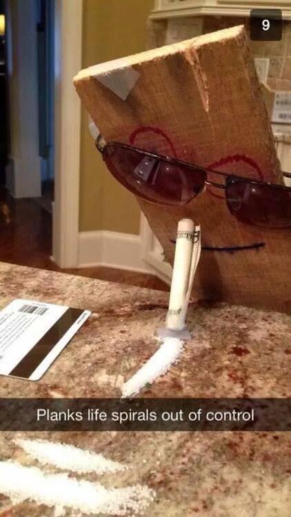 Plank gone crazy