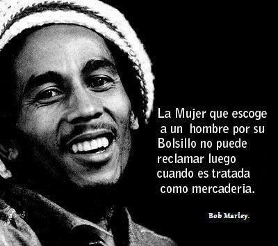 Frase De Bob Marley Meme Subido Por Juanesxgames Memedroid