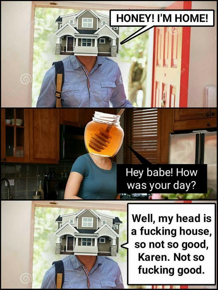 It's a fucking house, Karen!