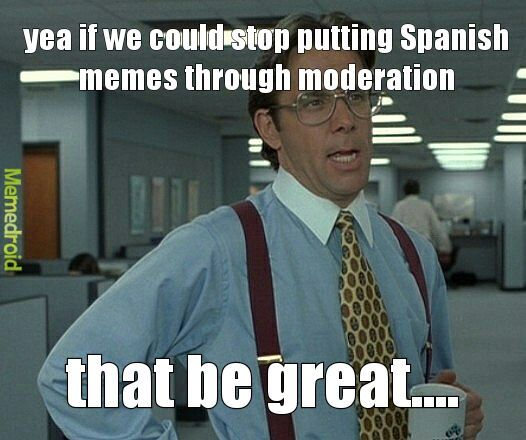 do they speak english in what i speak spanish meme by rylerd