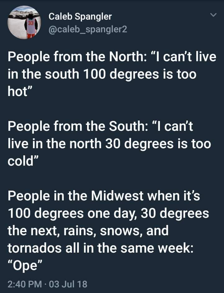 Can confirm the midwest portion - Meme by Chanceifer
