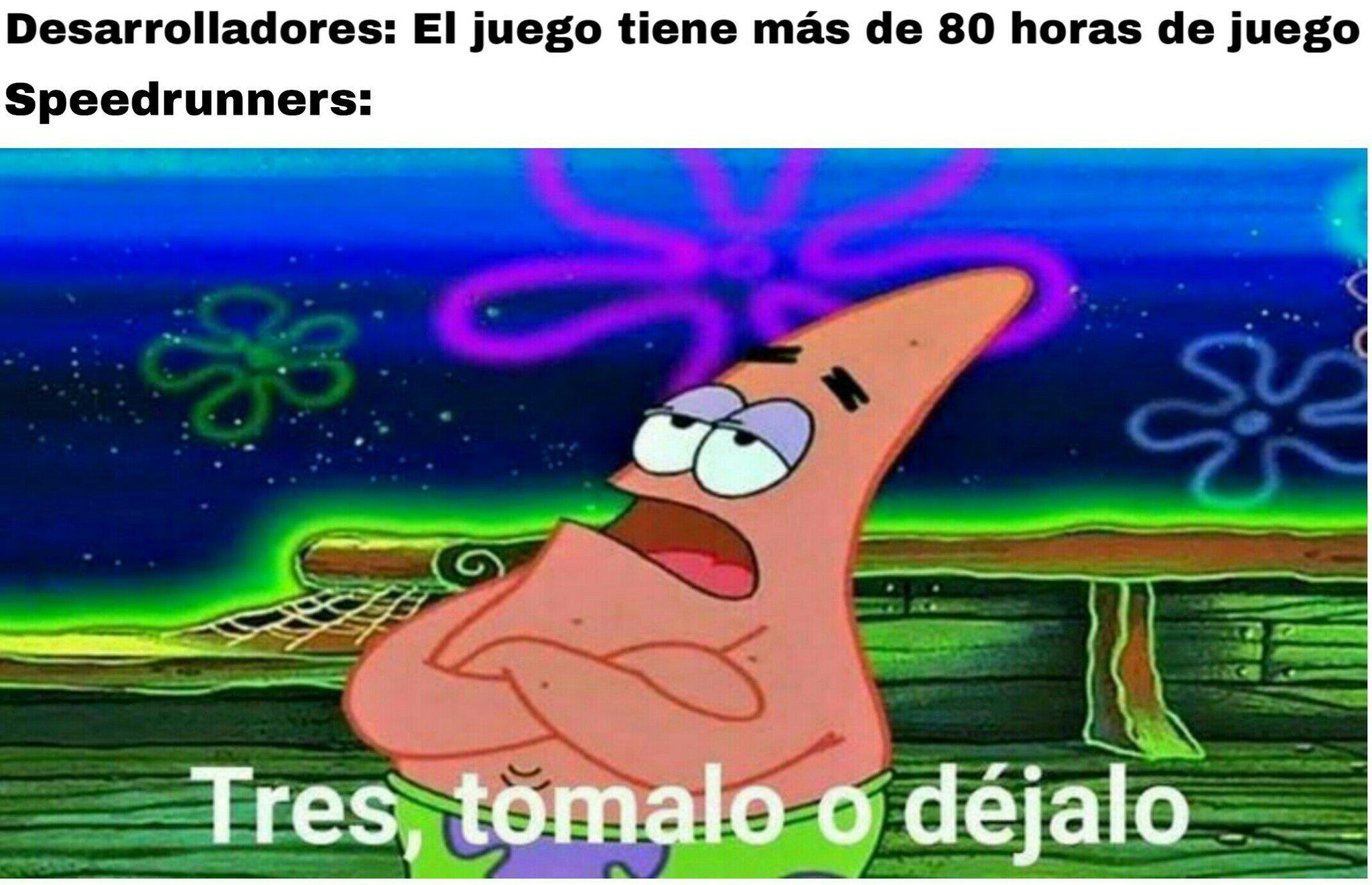 Tres tomalo o dejalo - Meme by R3p0st :) Memedroid