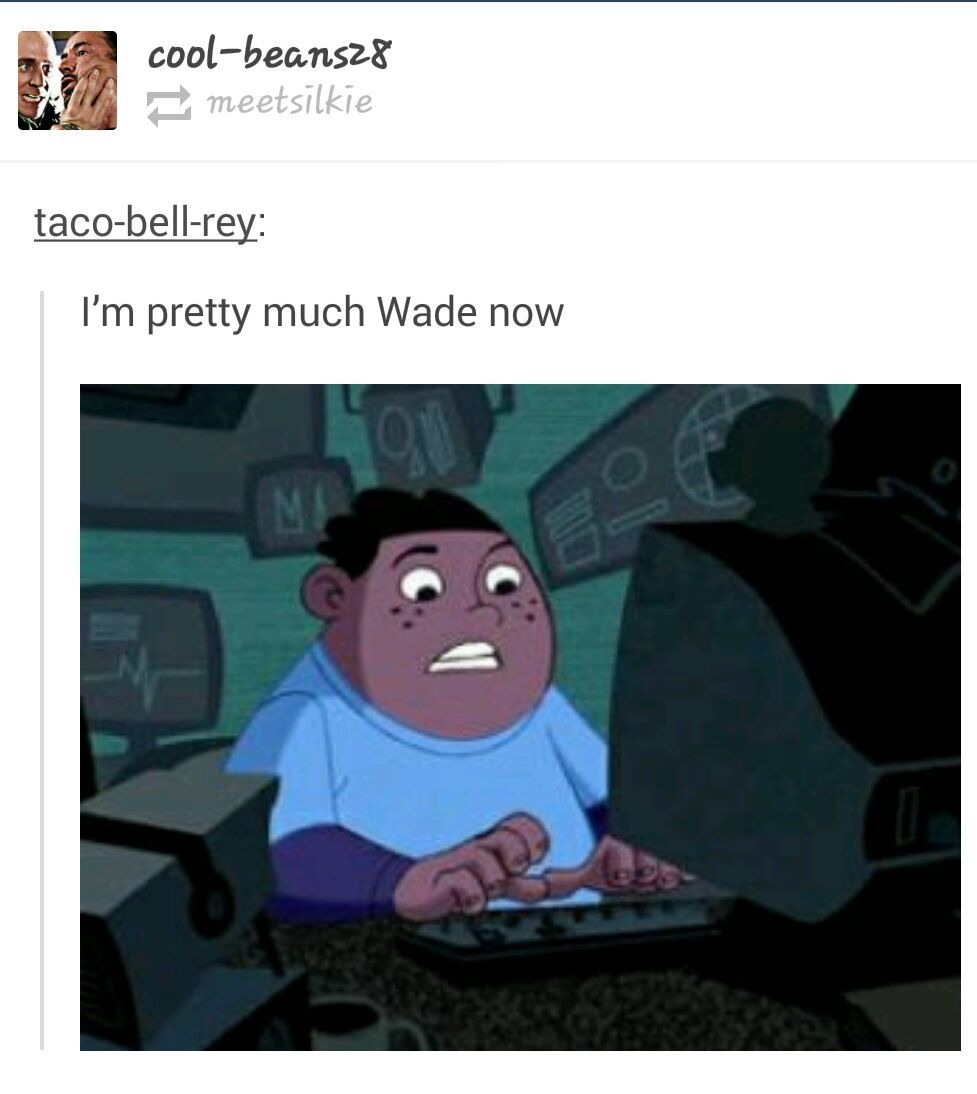 What's the sitch, wade ? - meme