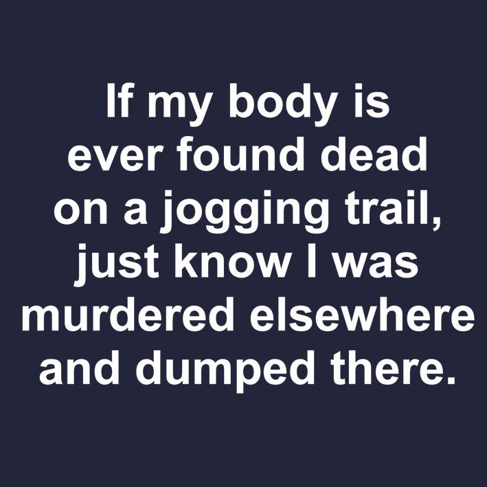 i dont jog - meme