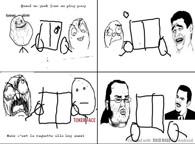 Quand un geek joue au ping pong - meme