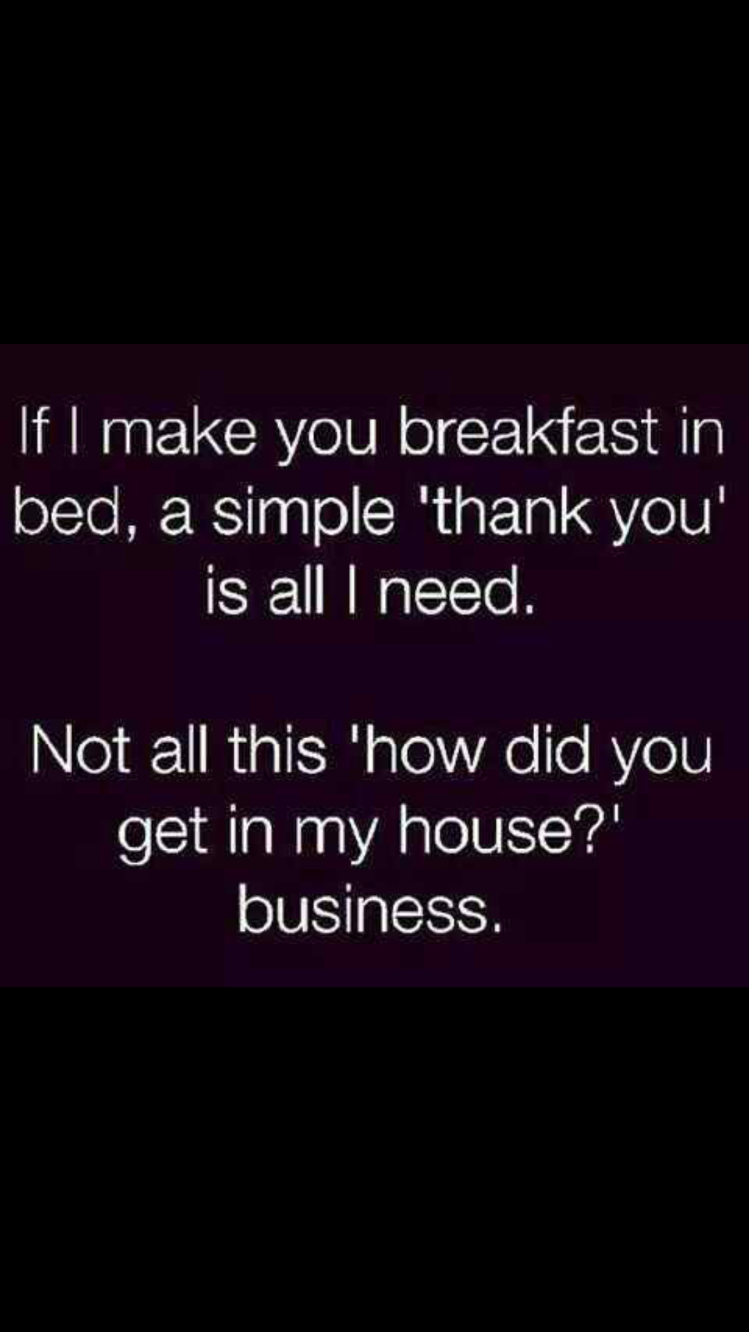 Seriously, i just want to make you breakfast! - meme