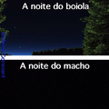 A noite do boiola macho