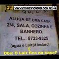 O Luiz é o zelador