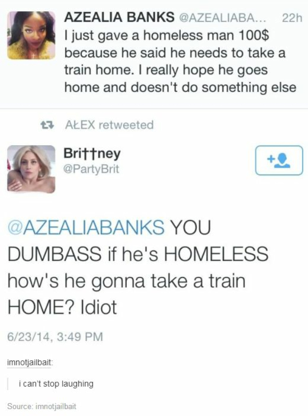 Homeless people have homes? - meme