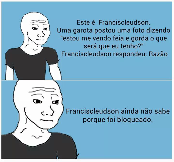 Porra Franciscleudson - meme