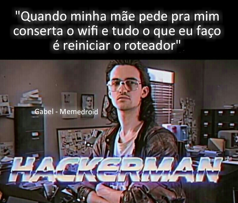Muito Hacker - meme