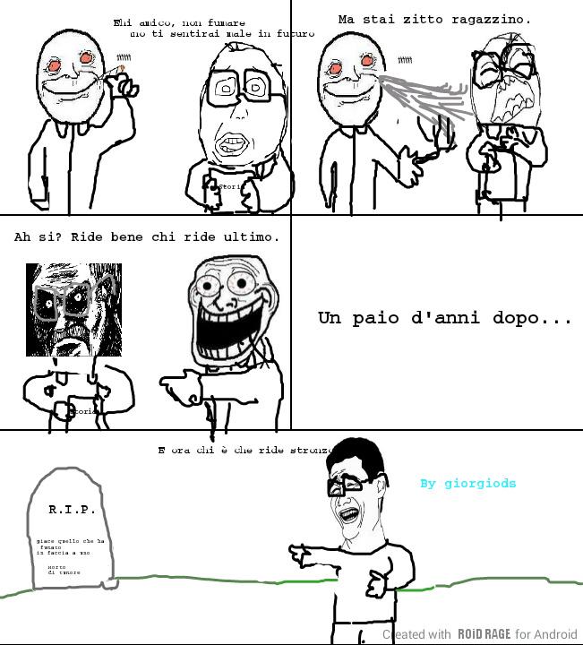 No alle sigarette , spero seguiate il mio esempio :) - meme