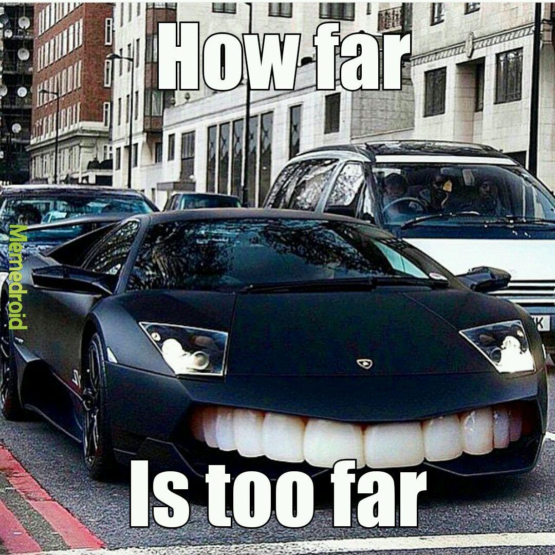 Lmao that engine has done bite! - meme