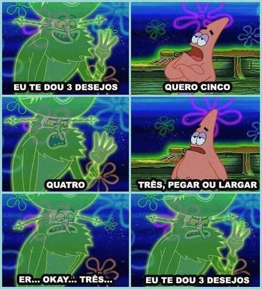 Patrick tem que trabalhar no Trato Feito - meme