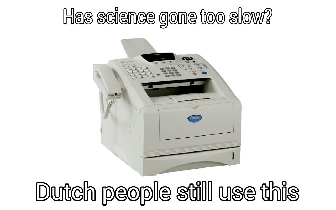 Its a fax machine - meme