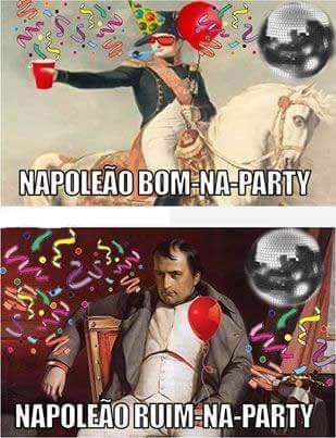 Napoleão bom na party - meme
