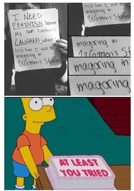 modern feminists amuse me greatly - meme