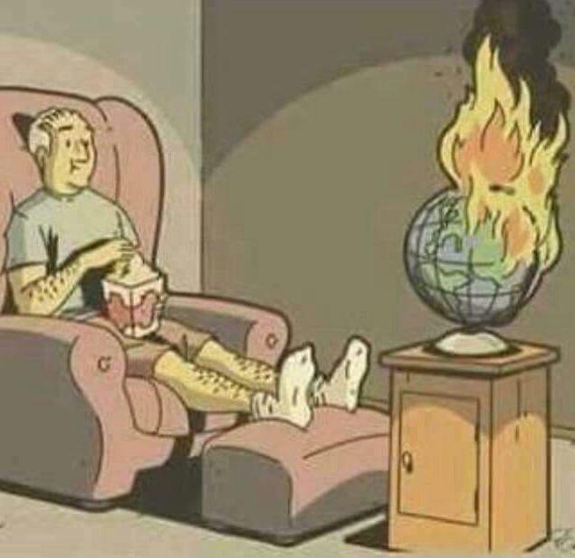 Algumas pessoas só querem vê o mundo pegar fogo. - meme