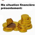 Ma situation financier actuel !