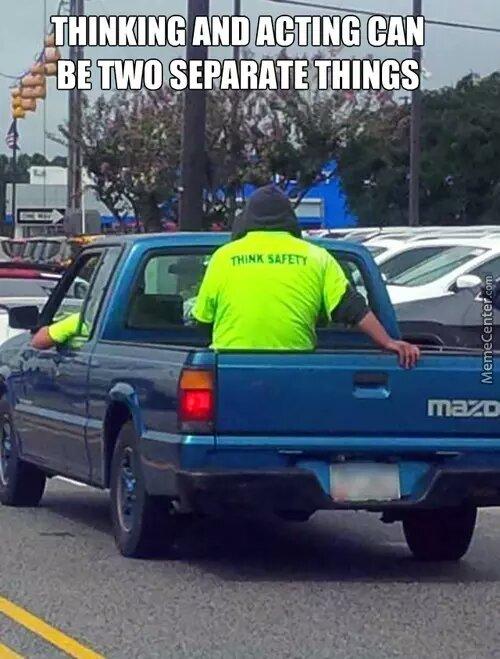 Pftttt what safety? - meme