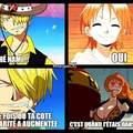 Pour ceux qui ne lisent/regardent pas One Piece: durant quelques temps dans One Piece, les corps sont échangés. Sanji (il est pervers) par exemple se retrouve dans le corps très avantageux de Nami. Il en profite à coeur joie..