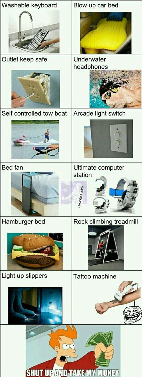 Things we all need in life. - meme