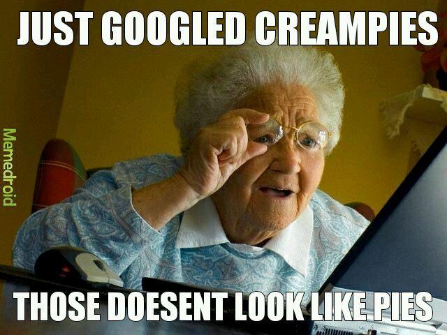 Creampie - meme