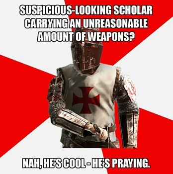 Even though the Templars attack on sight... - meme