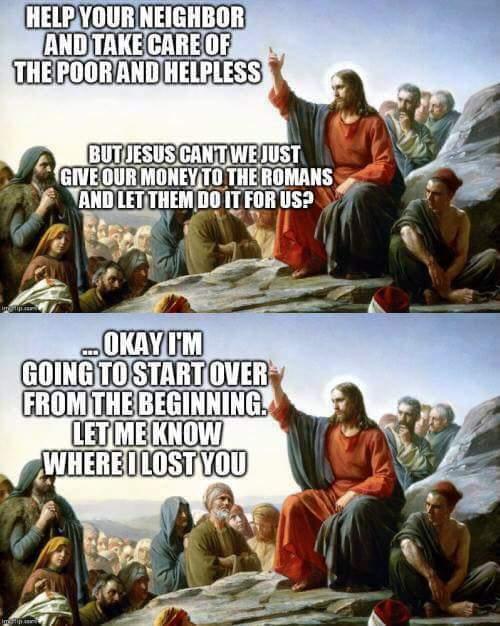 """Jesus was a socialist"". Yea, no - meme"