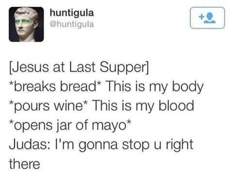 Judas you backstabbing hoe - meme