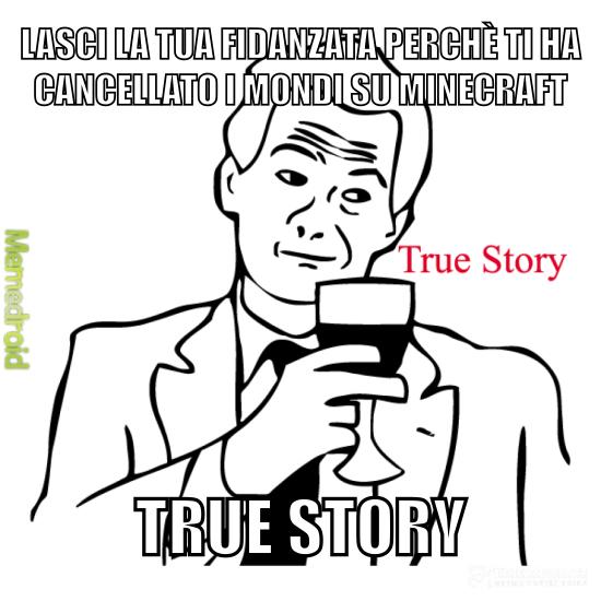 True story 100% è anche stato testato - meme