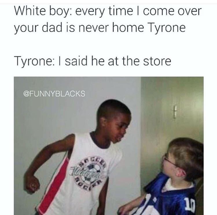 tyrone - meme