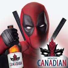 Deadpool drinks Mouthy Canadian - meme
