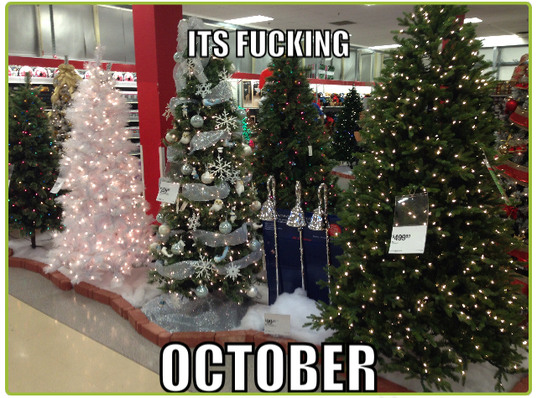 Not even Halloween stuff, guess we skipped that holliday - meme
