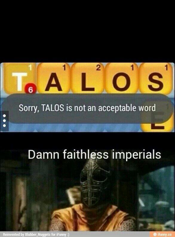 Praise talos - meme