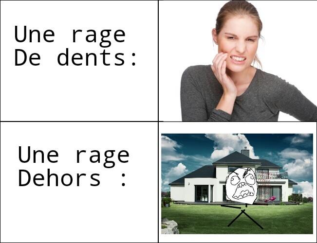 Une rage Dehors - meme