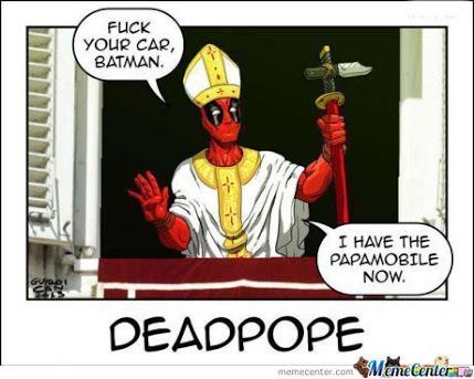 deadpool pope - meme