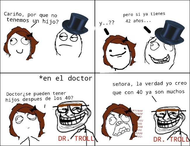 its troll time,  ese Dr. troll ... - meme