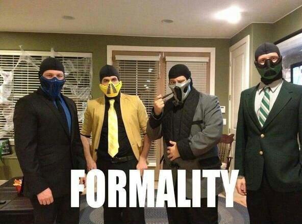 FORMALITY! - meme