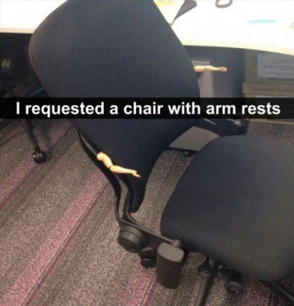 """Chair with arm rests"" - meme"