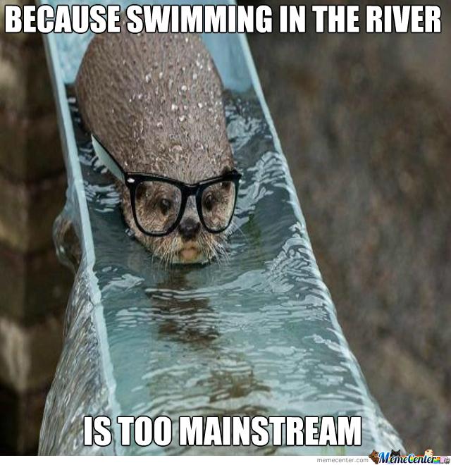 Hipster otter - meme