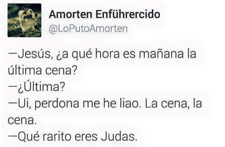 Ese Judas es todo un loquillo - meme