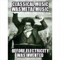 Metal rules, even before metal